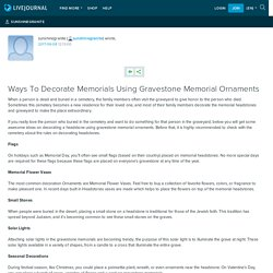 Ways To Decorate Memorials Using Gravestone Memorial Ornaments