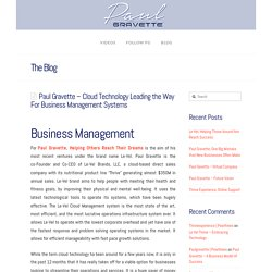 Paul Gravette – Cloud Technology Leading the Way For Business Management Systems