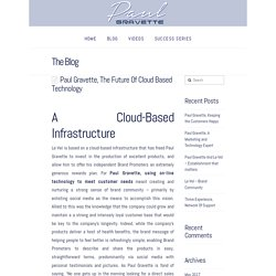 Paul Gravette, The Future Of Cloud Based Technology