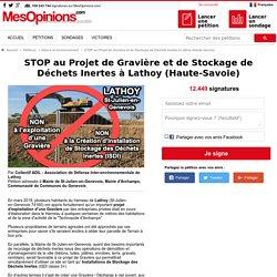 STOP au Projet de Gravière et de Stockage de Déchets Inertes à Lathoy (Haute-Savoie)