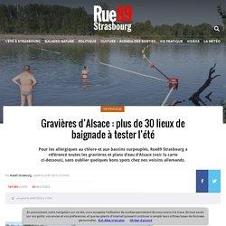 Gravières d'Alsace : plus de 30 lieux de baignade à tester cet été