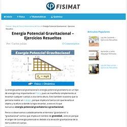 ▷ Energía Potencial Gravitacional - Ejercicios Resueltos - Fisimat