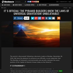 It's Official! The Pyramid Builders Knew The Laws Of Universal Gravitation! Unbelievable!