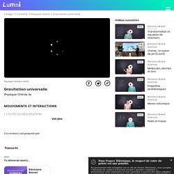 Gravitation universelle - Vidéo Physique-chimie