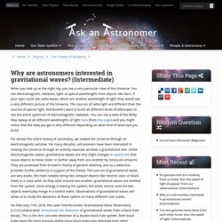 Why are astronomers interested in gravitational waves? (Intermediate) - Curious About Astronomy? Ask an Astronomer