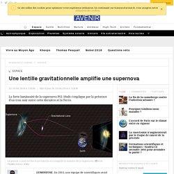 Une lentille gravitationnelle amplifie une supernova