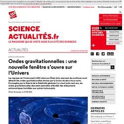 Ondes gravitationnelles : une nouvelle fenêtre s'ouvre sur l'Univers
