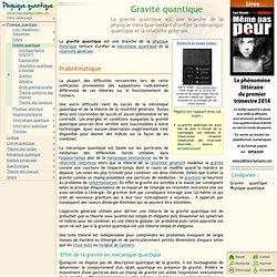 Gravité quantique