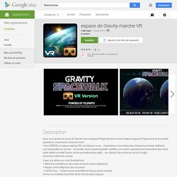 espace de Gravity marche VR – Applications Android sur Google Play