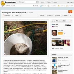 Gravity-fed Rain Barrel Outlet