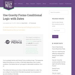 Use Gravity Forms Conditional Logic with Dates - Gravity Wiz