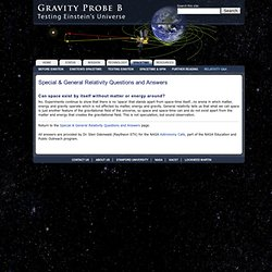 Gravity Probe B - Special & General Relativity Questions and Answers