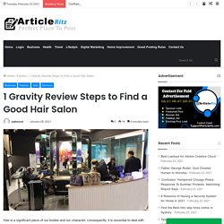1 Gravity Review Steps to Find a Good Hair Salon