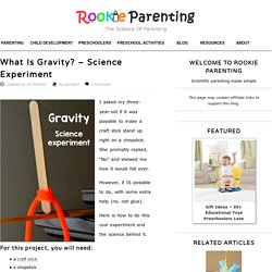 What Is Gravity? - Science Experiment
