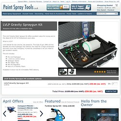 LVLP Gravity Spraygun Kit - Paint Spray Equipment, Spray Paint Equipment - Paint Spray Tools
