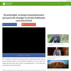 GravityLight, la lampe révolutionnaire qui pourrait changer la vie des habitants sans électricité