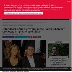 Info Closer : Anne Gravoin quitte l'Alma Chamber Orchestra en pleine polémique