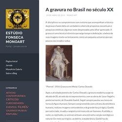 A gravura no Brasil no século XX