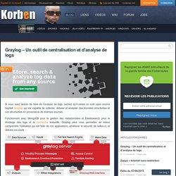 Graylog - Un outil de centralisation et d'analyse de logs