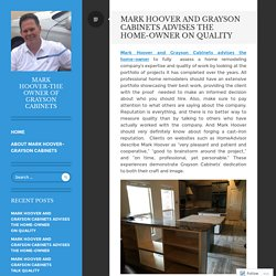 Mark Hoover and Grayson Cabinets Advises The Home-Owner on Quality