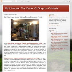 Mark Hoover and Grayson Cabinets Discuss Contemporary Trends