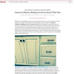 Grayson Cabinets, Helping You Every Step Of The Way