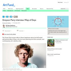 Grayson Perry interview: Map of Days - News - Art Fund