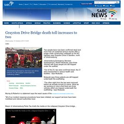 Grayston Drive Bridge death toll increases to two:Wednesday 14 October 2015