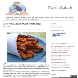 No Grease Crispy Sweet Potato Fries «
