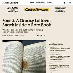 Found: A Greasy Leftover Snack Inside a Rare Book - Gastro Obscura
