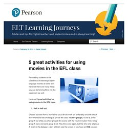 5 great activities for using movies in the EFL class