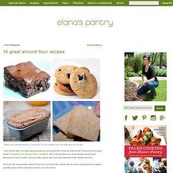 10 Great Almond Flour Recipes
