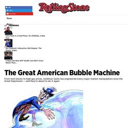 The Great American Bubble Machine : Rolling Stone