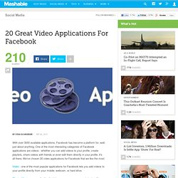 20 Great Video Applications For Facebook