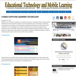 Educational Technology and Mobile Learning: 6 Great Apps for Learning Vocabulary