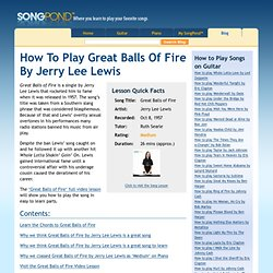 How to play Great Balls of Fire by Jerry Lee Lewis » SongPond Blog - Where you learn to play your favorite songs