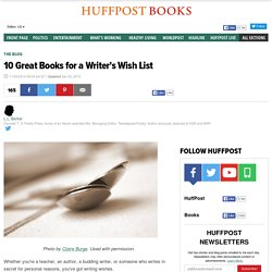 10 Great Books for a Writer's Wish List