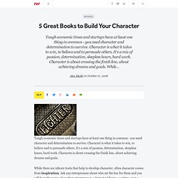 5 Great Books to Build Your Character - ReadWriteWeb