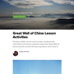 Great Wall of China Lesson Activities: Teaching the History and Geography of the Amazing Chinese Landmark