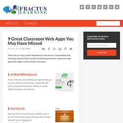 9 Great Classroom Web Apps You May Have Missed