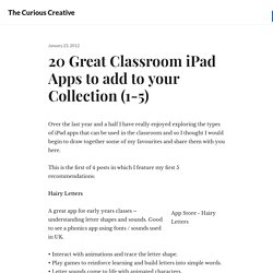 20 Great Classroom iPad Apps to add to your Collection (1-5)