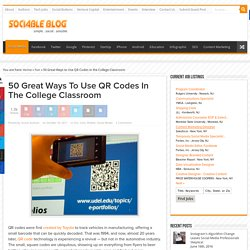 50 Great Ways to Use QR Codes in the College Classroom