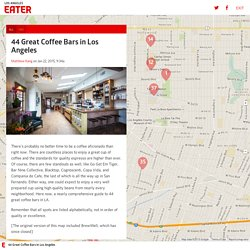 44 Great Coffee Bars in Los Angeles