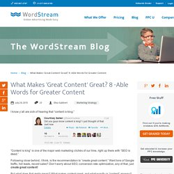 Great Content: 8 Words That Make 'Great Content' Great