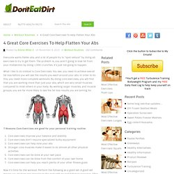 4 Great Core Exercises To Help Flatten Your Abs & Don't Eat Dirt - StumbleUpon