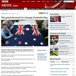 'No great demand' to change Australia flag
