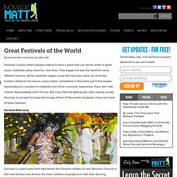 Great Festivals of the World ? Nomadic Matt's Travel Site
