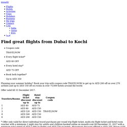 Find great flights from Dubai to Kochi - Musafir