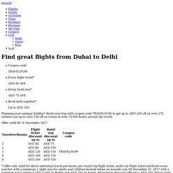 Find great flights from Dubai to Delhi - Musafir