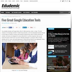 Five Great Google Education Tools